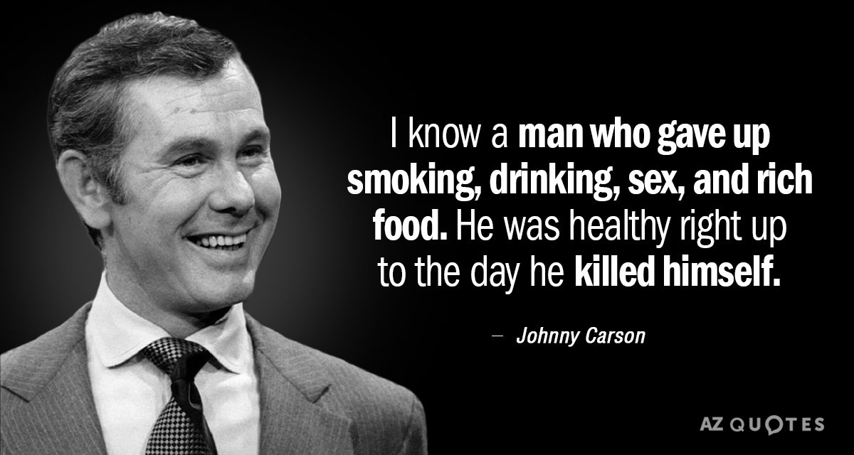 Quotation-Johnny-Carson-I-know-a-man-who-gave-up-smoking-drinking-sex-4-96-91.jpg