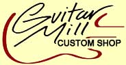 Guitar Mill Custom Guitars